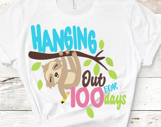 100 days svg, Sloth 100th day of school svg, sloth svg, hanging out for 100 days, SVG, DXF, EPS, Png 100 days shirt design, sloth cut file