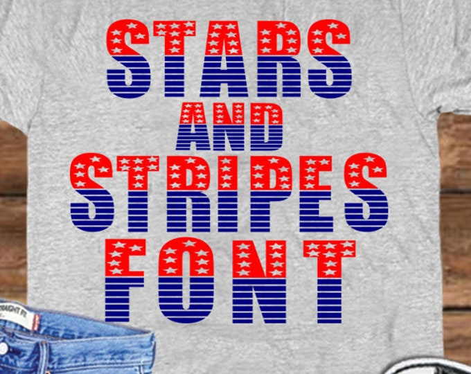 4th of july svg Patriotic Stars and Stripes Font SVG US American Flag Pattern Striped Numbers Svg Eps Dxf Png Alphabet Cut Files Sublimation