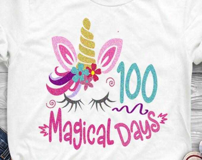 "100 magical days svg school SVG 100 days svg, 100th day of school svg, unicorn svg, DXF, EPS, 300 Dpi Sublimation Png 12"" Cricut silhouette"