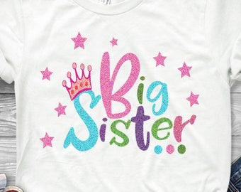 Big Sister SVG EPS DXf cut file set, Printable Png, Cricut Design Space Silhouette Studio Digital Cut Files, Sibling