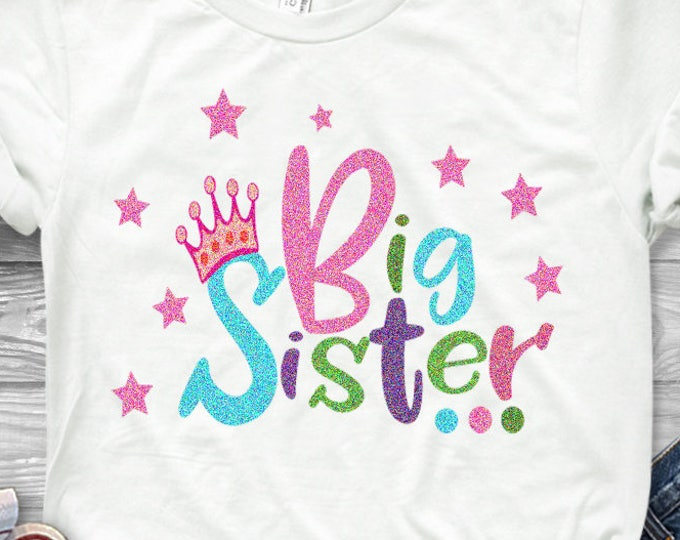 Big Sister SVG EPS DXf cut file set, Printable Png, Cricut Design Space Silhouette Studio Digital Cut Files, Sibling