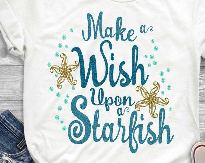 Starfish svg decor sign, Make a wish upon a starfish, beach theme, beach decor Svg Dxf Eps, png, jpg Cricut ,Silhouette, Digital Cut Files