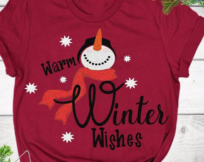 Warm Winter Wishes, Snowman SVG, Mittens Snowflake christmas svg, winter svg, SVG Cut File, digital file cricut silhouette Clip art design