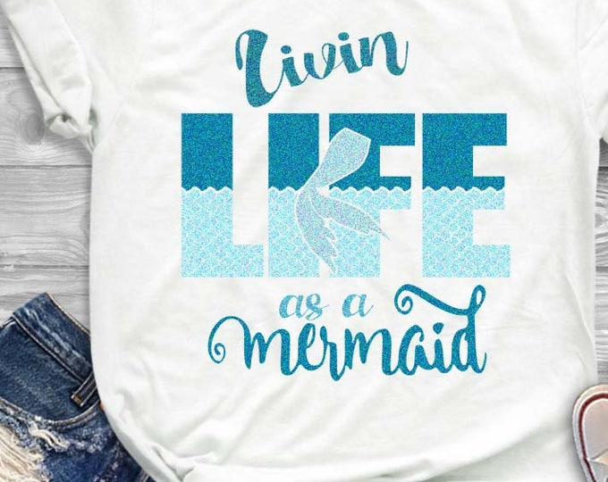 Mermaid svg, Living Life as a Mermaid SVG Sea Life starfish crab Dxf Eps printable png Cricut Design Space Silhouette Digital Cut Files