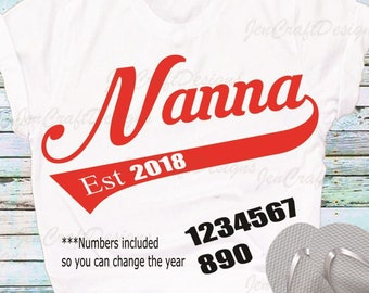 Nanna Established, Mothers Day SVG, Est. Shirt, Gift, SVG, Dxf,Ai,Eps, printable PNG Vector Art, Cricut Files, Silhouette, Digital Cut Files