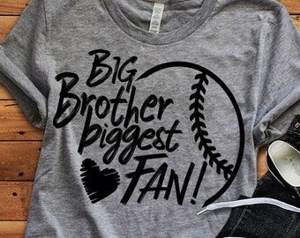 Baseball SVG, Biggest Fan Big Brother Svg, printable Sublimation shirt design, Softball T ball Sport Team Sibling cut file sis brother shirt