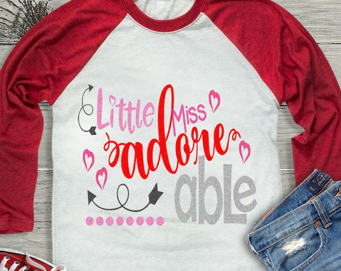 Adore AdorAble svg, Little Miss Valentine's Day svg, Valentine svg, Valentine's day shirt, lOVE png, SVG, Dxf, Eps, Silhouette, Cricut