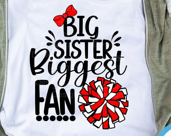 Big Sister biggest Fan Cheer svg, little sister svg, I'll always be Your biggest fan, svg cut file, cheerleader, megaphone svg eps dxf png