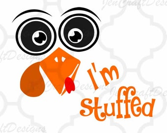 I'm stuffed Turkey face, Thanksgiving SVG,EPS Png DXF, Cricut, Silhouette, Vinyl Cutters and Screen Printing Cut Files, Print Then Cut