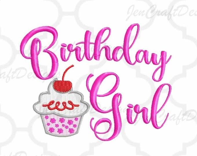 Cupcake Birthday Girl Digital Machine Embroidery Design,birthday girl, birthday embroidery digital file in PES, EXP, VIP, Hus, Xxx, Jef