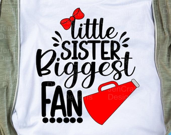 Cheer little Sister biggest Fan Cheer svg cheer sister svg I'll always be Your biggest fan cut file cheerleader megaphone svg eps dxf png