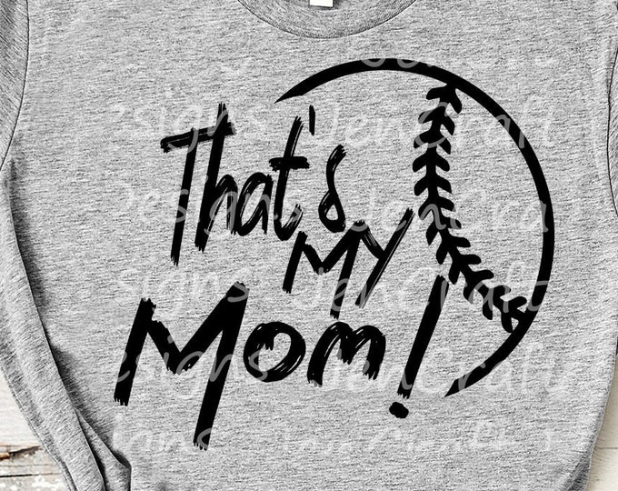 Baseball SVG, That's my Mom Biggest Fan svg, papa Mommy Daughter Son Biggest Fan, Softball Fan shirt design, Baseball cut file, Dad shirt