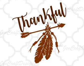 Thankful arrrow SVG Thanksgiving Svg Arrow svg Grateful SVG, Eps, Png, Dxf, Cricut, Silhouette, Vinyl Cutters and Screen Printing Cut Files