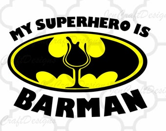 My Superhero is Barman SVG,EPS, Ai, Jpeg, Png DXF,Silhouette Cricut Design   Space, Batman vector Clip Art graphics Vinyl Cutting Machines