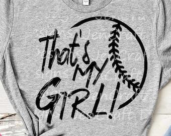Baseball SVG, That's My Girl Biggest Fan svg, Daughter Mom Dad Biggest Fan, Softball Fan shirt design, Baseball cut file, Sublimation