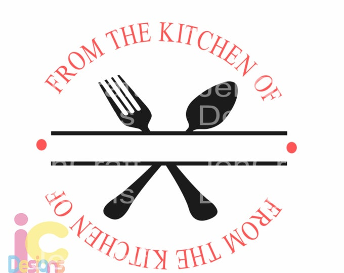 Kitchen svg, Split Kitchen Family Monogram Utensils Vector Digital Cut File Set in Svg, eps, dxf and PNG Format for Cricut and Silhouette