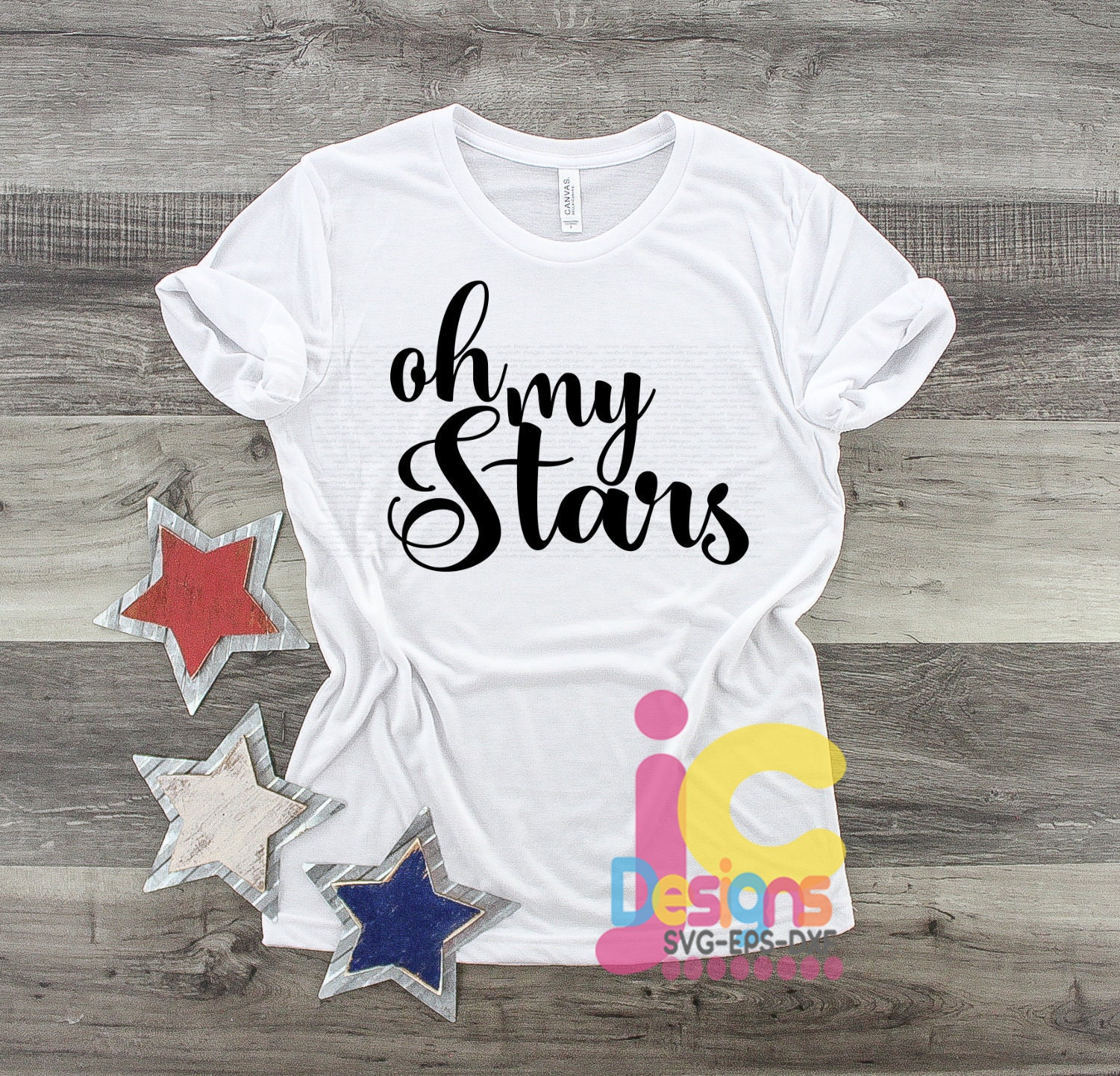 July 4th Oh My Stars 4th Of July Svg Cut File Patriotic Fourth Of July Independence Day Flag Digital Sublimation Svg Eps Dxf Png