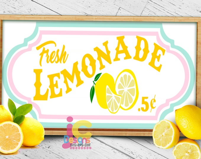 Lemonade SVG,  Lemon Svg, Fresh lemonade stand sign art printable sign Sublimation Print Summer svg Cricut Silhouette SVG Eps Dxf Png