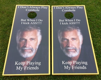 I don't Always Play Corn Hole Boards - Bean Bag Toss Game