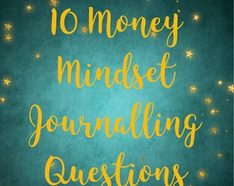 10 Money Mindset Journalling Questions, dreams, goals, manifest, journal, money mindset, journal questions, pdf, digital download,