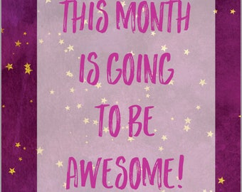 This month is going to be awesome! -  make this month awesome! dreams, goals, manifest, journal, money mindset, pdf, digital download