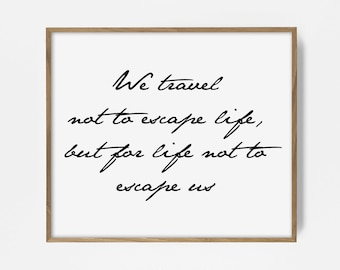 wanderlust print, travel quote art, travel quote print, inspirational quote print, motivational art, inspiring saying print, quote poster