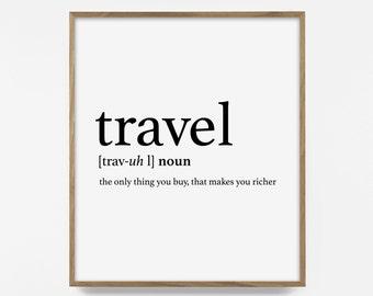 travel quote print, printable travel art, travel definition, wanderlust art, printable wall art, inspirational wall art, inspirational quote