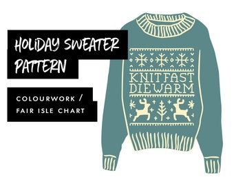 Colorwork Fair Isle Chart | Knit pattern | Knit Fast, Die Warm Holiday Sweater