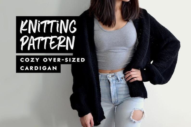 Knitting Pattern  Cozy Oversized Cardigan image 0