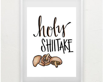 Holy Shiitake - Instant Download