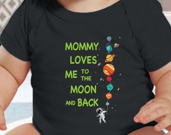 Mommy Loves Me to the Moon and Back Personalized Infant Onesie Custom Solar System Infant Onesie