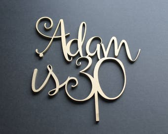 Cake Topper Birthday Custom Personalised Name is Age