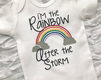 a8d9d61a777be Rainbow Baby. Rainbow baby. The rainbow after the storm. After every storm  there is a rainbow. miracle baby. ivf baby. rainbow shirt