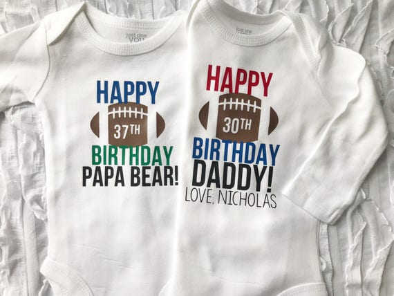 Happy Birthday Daddy Custom Date Bodysuit I Love