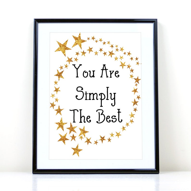 You Are Simply The Best Printable, Printable Art Print, gift for mom,  inspirational print, office home decor instant download