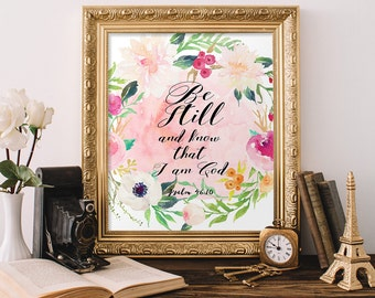 watercolor Bible Verse Printable, scripture wall art, Psalm 46:10,  Be still and know that I am God,  Scripture art, Inspirational art print
