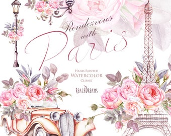Paris Watercolor Clipart, France, Eiffel tower, France, Roses flowers, floral elements, lantern, retro car, vintage, romantic, french style