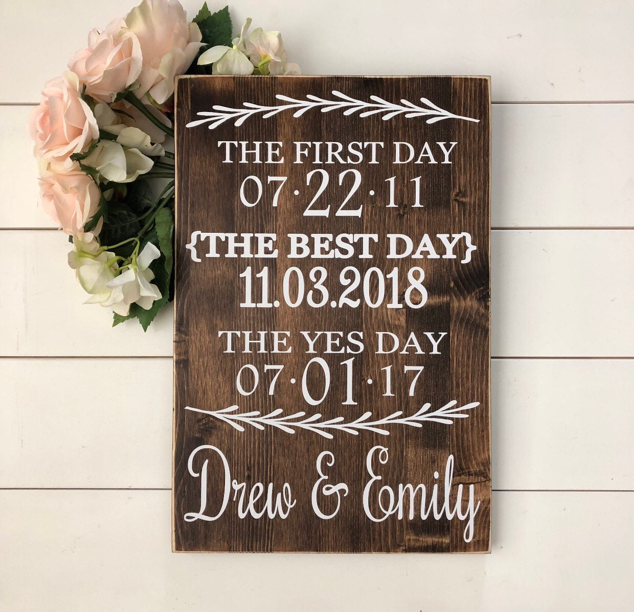 Our Love Story Sign, Special Dates Sign, First Day Yes Day Best Day Sign, Wedding Date Sign