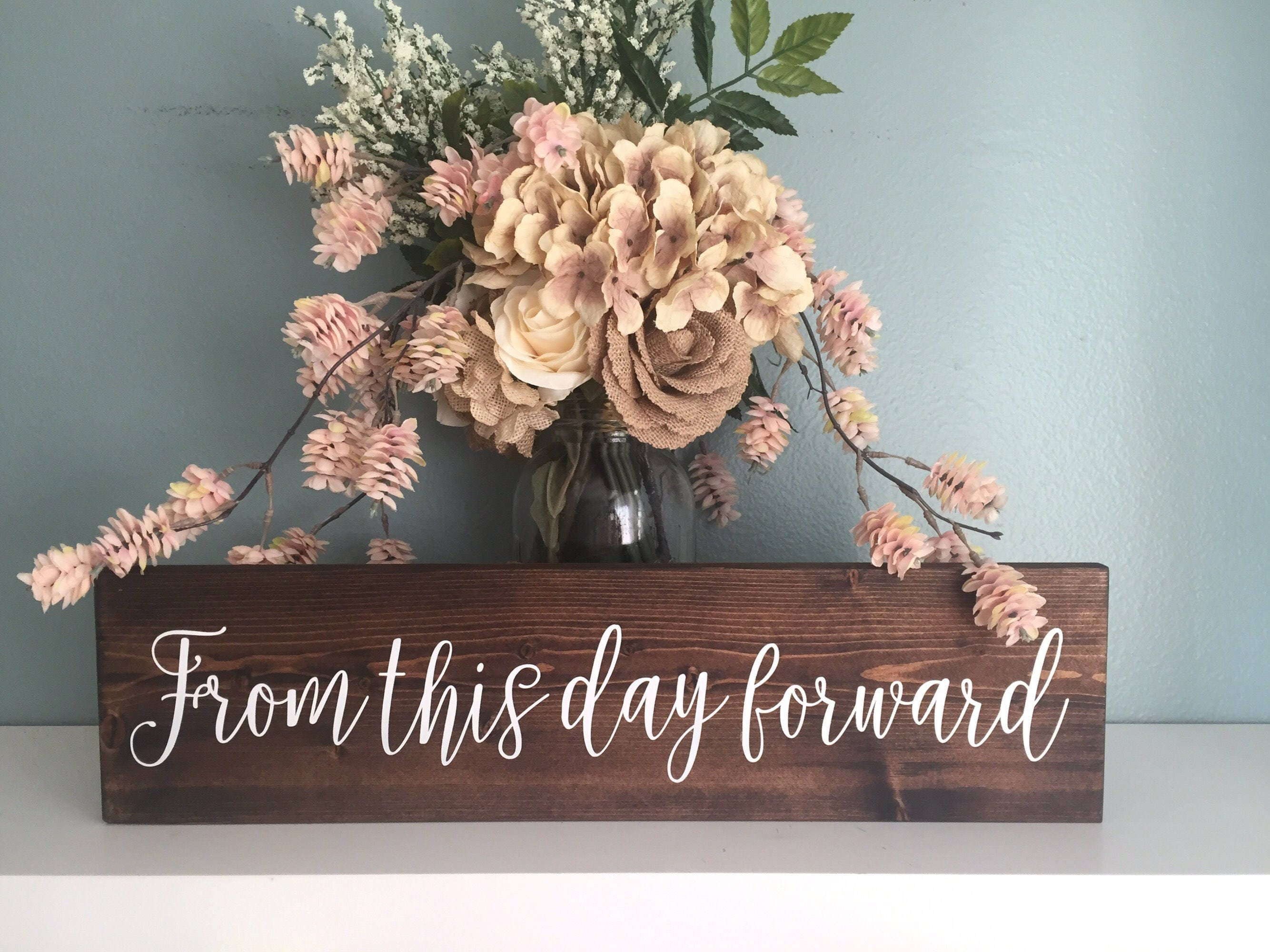 Rustic Wedding Sign From This Day Forward Wood Sign Rustic Wedding