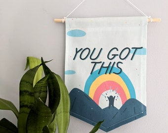 You Got This Banner