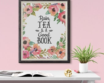 Rain, Tea and a Good Book Orange Flowers 8x10 inch - Poster Print Wall Decor, Aesthetic Floral, Artsy Quotes - P1094