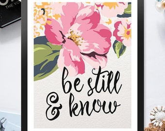 Be Still and Know Pastel Pink Green Flowers 8x10 inch - Poster Print Wall Decor, Aesthetic Floral, Artsy Quote - P1009