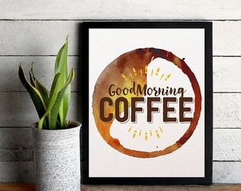 Good Morning Coffee Cup Brown  8x10 inch - Poster Print Wall Decor, Aesthetic Brown and White, Artsy Quote - P1056