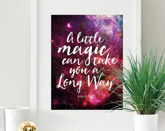Instant Download Night Stars Magical Quote Galaxy 8x10 inch Poster Print - P1168