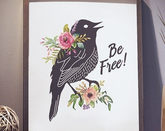 Be Free Black Bird Pink Flowers 8x10 inch - Poster Print Wall Decor, Aesthetic Floral, Cool Art - P1016