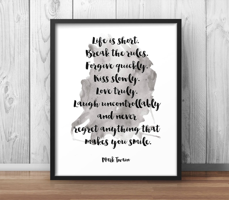 Mark Twain Quote Life Is Short Break The Etsy