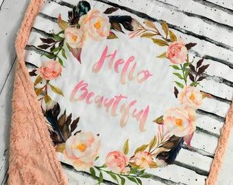 Hello Beautiful Baby Blanket - Designer Minky - Blossom