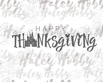 Happy Thanksgiving Castle disney  SVG Waterslide DXF Silhouette Cut File PNG