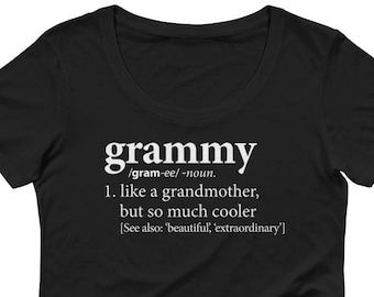 Definition of a Grandmother (Grammy) Tee Shirt | T-Shirt | Birthday, New Pregnancy Reveal Announcement, Mother's Day, Anniversary Gift