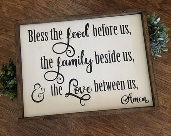 Bless The Food Before Us, The Family Beside Us, & The Love Between Us | Hand-painted Wood Sign | Farmhouse Sign | Rustic Sign | 24x18
